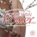 DJ SHUN FLOWER VOL.1